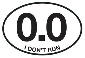 0.0 I DON'T RUN Sticker-0