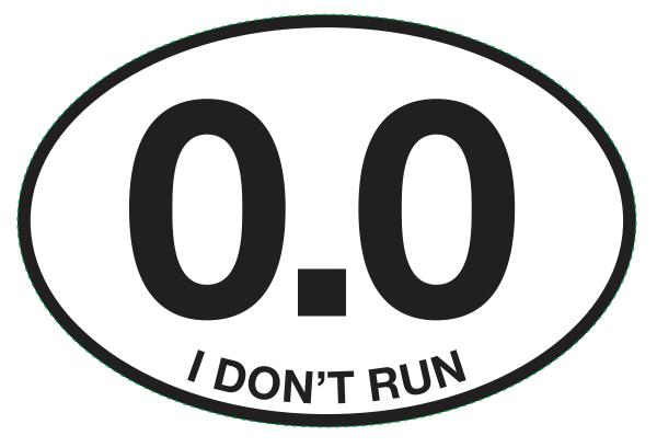 0.0 I DON'T RUN Sticker-676